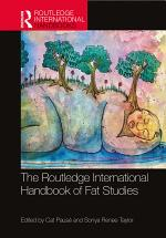 The Routledge International Handbook of Fat Studies
