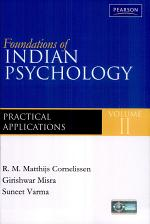 Foundations of Indian Psychology Volume 2: Practical Applications