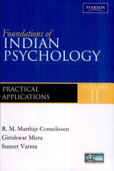 Foundations Of Indian Psychology Volume 2 Practical Applications Book PDF