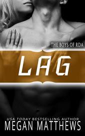 Lag: The Boys of RDA Book 2
