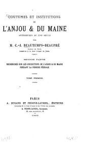 Coutumes et institutions du l'Anjou & du Maine antérieures au XVIe siècle: textes et documents, Volume1,Numéro2