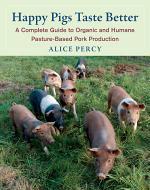 Happy Pigs Taste Better