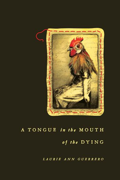 Download A Tongue in the Mouth of the Dying Book