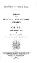 Report on the Industrial and Economic Situation in Chile