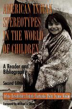 American Indian Stereotypes in the World of Children
