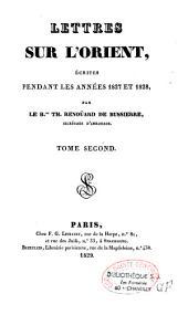 Lettres sur l'Orient écrites pendant les années 1827 et 1828: Volume2