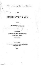 The Enchanted Lake of the Fairy Morgana: From the Orlando Inamorato of Francesco Berni