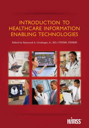 Introduction to Healthcare Information Enabling Technologies PDF