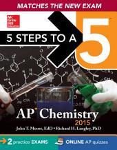 5 Steps to a 5 AP Chemistry, 2015 ed: Edition 6