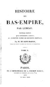 Histoire du Bas-Empire, en commençant à Constantin le Grand: Volume 1