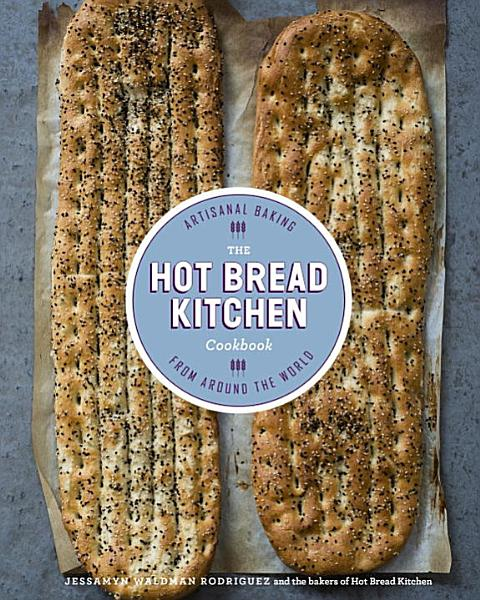 Download The Hot Bread Kitchen Cookbook Book