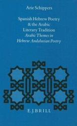 Spanish Hebrew Poetry and the Arabic Literary Tradition PDF