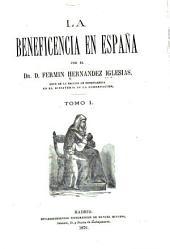 La beneficencia en España: Volumen 1