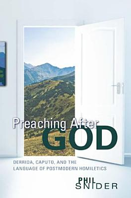 Preaching After God PDF