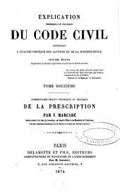 Explication théorique et pratique du Code Napoléon...