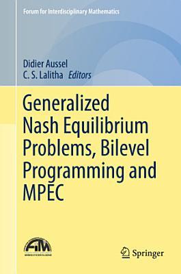 Generalized Nash Equilibrium Problems, Bilevel Programming and MPEC