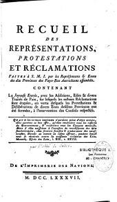 Recueil des représentations protestations et réclamations faites à S. M. I. par les Représentans et Etats des dix Provinces des Pays-Bas autrichiens assemblés,...