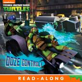 Ooze Control! (Teenage Mutant Ninja Turtles)