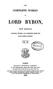 The complete works of Lord Byron: including his suppressed poems, and others never before published