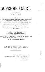 Supreme Court  In the Matter of the Application of Hubert O  Thompson  as Commissioner of Public Works of the City of New York  to Acquire Certain Water Rights in the County of Westchester and State of New York