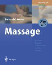 Massage: Klassische Massage Querfriktionen Funktionsmassage