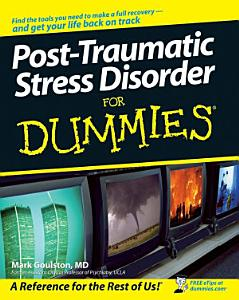 Post Traumatic Stress Disorder For Dummies PDF
