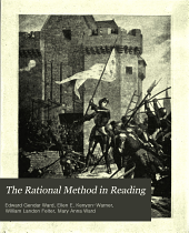 The Rational Method in Reading: An Original Presentation of Sight and Sound Work that Leads Rapidly to Independent and Intelligent Reading, Book 5