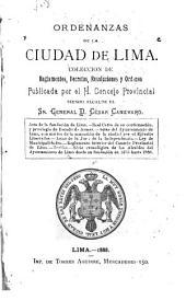 Ordenanzas de la ciudad de Lima: colección de reglamentos, decretos, resoluciones y ordenes