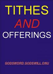 Tithes and Offerings: Giving to the Almighty God