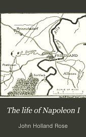 The Life of Napoleon I: Including New Materials from the British Official Records, Volume 2