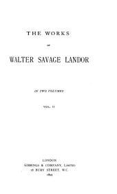 The Works of Walter Savage Landor: Volume 2
