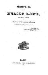 Mémorial de Hudson Lowe relatif à la captivité de Napoléon à Sainte-Helene
