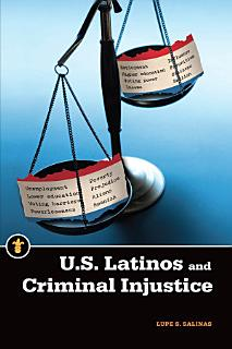 U S  Latinos and Criminal Injustice Book