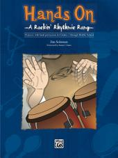 Hands On: A Rockin' Rhythmic Romp for Hand Percussion