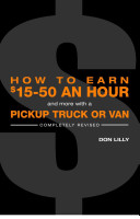 How to Earn  15 to  50 an Hour  And More  With a Pickup Truck Or Van