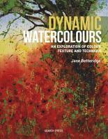 Dynamic Watercolours PDF
