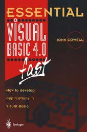 Essential Visual Basic 4.0 Fast: How to Develop Applications in Visual Basic