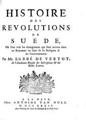 Histoire des revolutions de Suede: Volume1