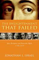 The Enlightenment that Failed PDF