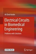 Electrical Circuits in Biomedical Engineering PDF