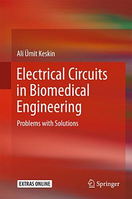 Electrical Circuits in Biomedical Engineering PDF