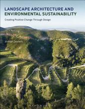 Landscape Architecture and Environmental Sustainability PDF