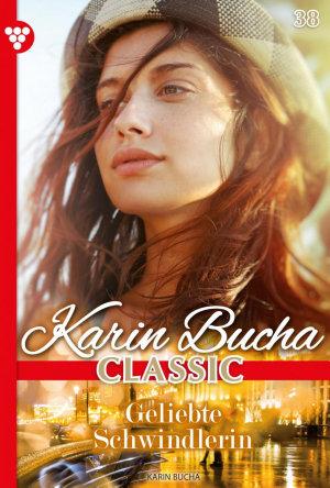 Karin Bucha Classic 38     Liebesroman PDF