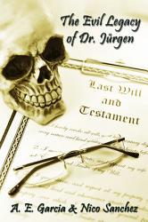 The Evil Legacy Of Dr J Rgen Book PDF