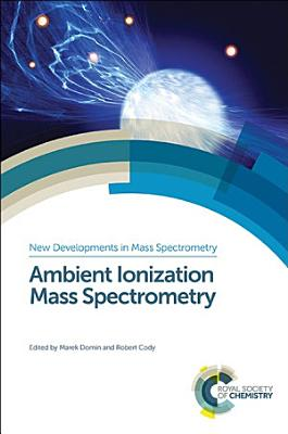 Ambient Ionization Mass Spectrometry