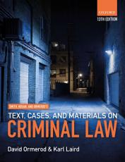 Smith  Hogan  and Ormerod s Text  Cases  and Materials on Criminal Law PDF