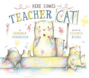 Here Comes Teacher Cat PDF