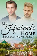 My Husband's Home (Blossoming of Fate 7)