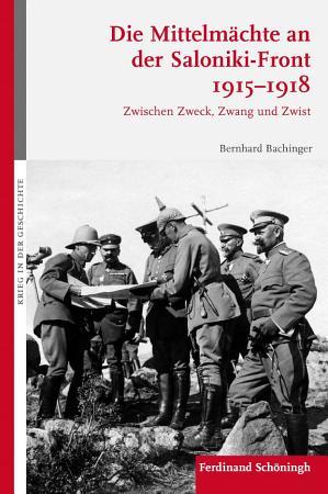 Die Mittelm  chte an der Saloniki Front 1915 1918 PDF