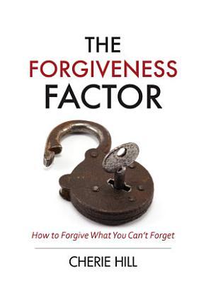 The Forgiveness Factor  eBook